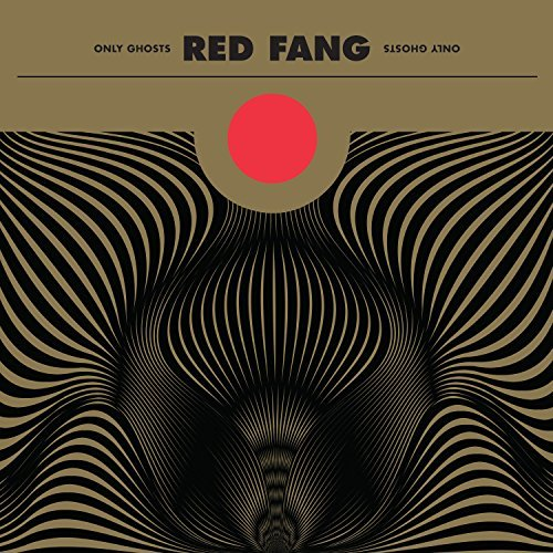 Red Fang Only Ghosts