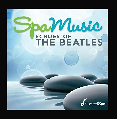 Musical Spa Spa Music Echoes Of Beatles