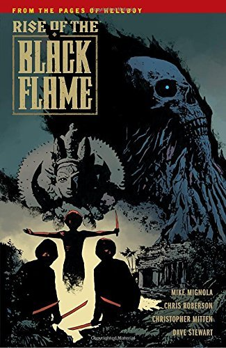 Michael Mignola Rise Of The Black Flame