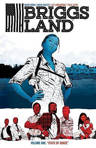 Brian Wood Briggs Land Volume 1 State Of Grace