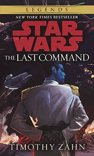 Timothy Zahn Book 3 The Last Command Bound For Schoo