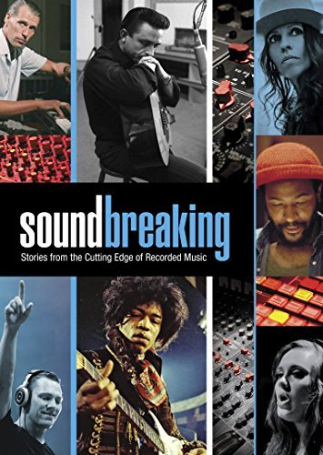 Soundbreaking Stories From The Cutting Edge Of Recorded Music Soundbreaking Stories From The Cutting Edge Of Recorded Music DVD Nr
