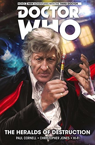 Paul Cornell Doctor Who The Third Doctor Volume 1 The Heralds Of Destru