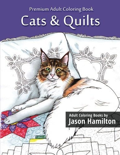 Jason Hamilton Cats & Quilts Adult Coloring Book