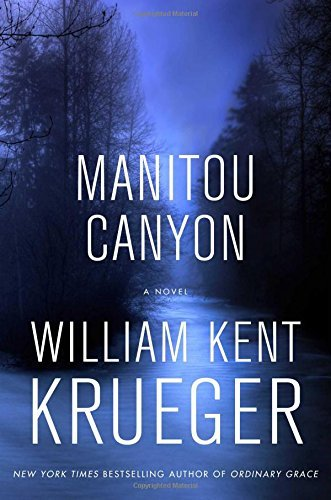 William Kent Krueger Manitou Canyon
