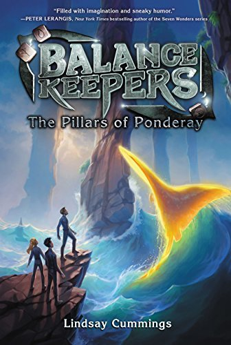 Lindsay Cummings Balance Keepers Book 2 The Pillars Of Ponderay