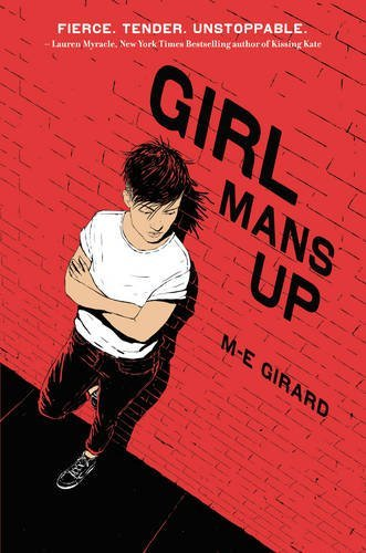M E Girard Girl Mans Up