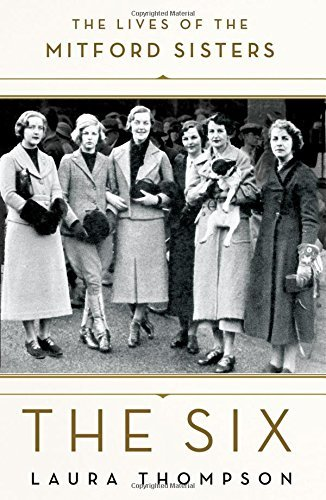 Laura Thompson The Six The Lives Of The Mitford Sisters