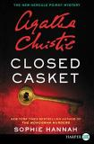 Sophie Hannah Closed Casket A New Hercule Poirot Mystery Large Print