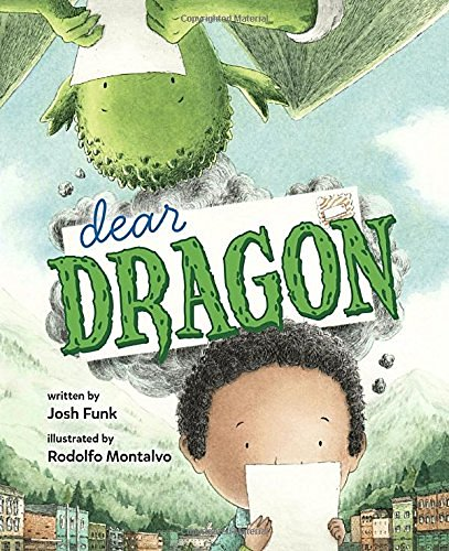 Josh Funk Dear Dragon A Pen Pal Tale