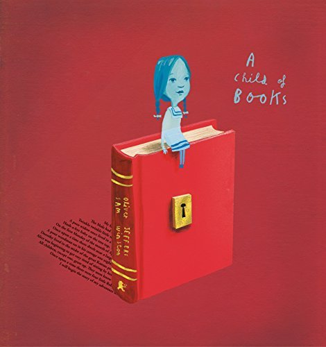 Oliver Jeffers A Child Of Books