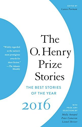 Laura Furman The O. Henry Prize Stories 2016