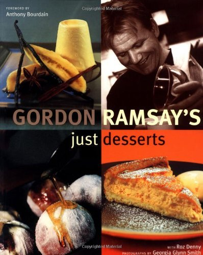 Gordon Ramsay Gordon Ramsay's Just Desserts