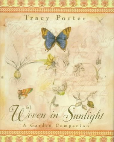 Tracy Porter Woven In Sunlight A Garden Companion