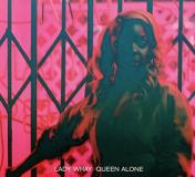 Lady Wray Queen Alone