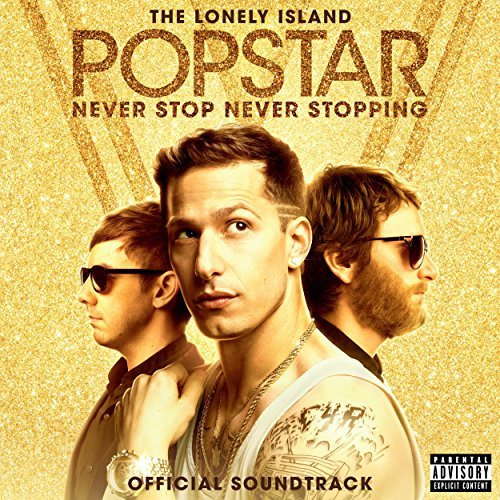The Lonely Island Popstar Never Stop Never Stopping