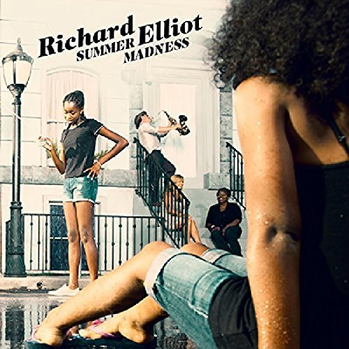 Richard Elliot Summer Madness