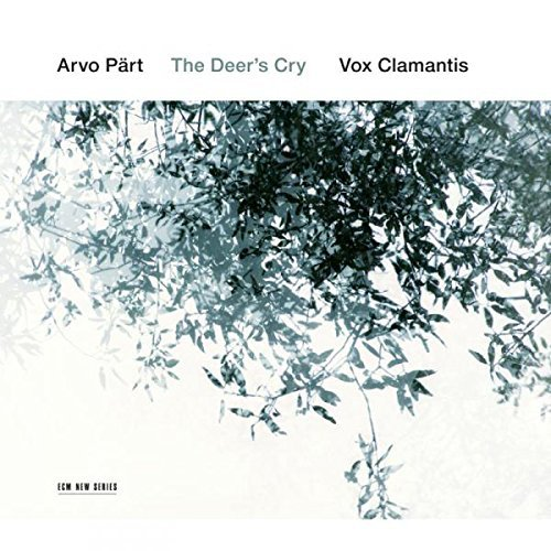 Jaan Eik Vox Clamantis Tulve Arvo Part The Deer's Cry