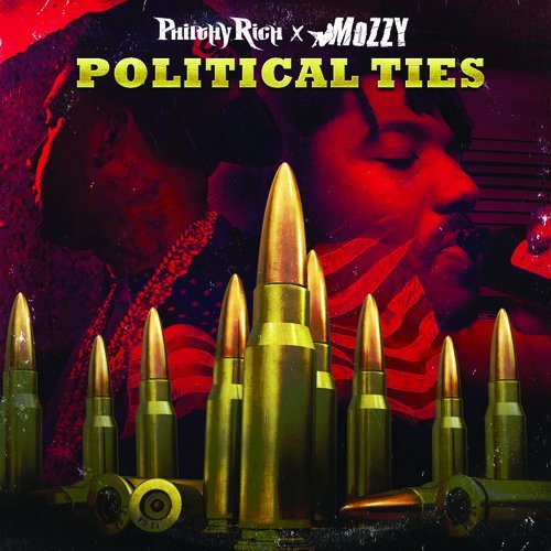 Philthy Rich Mozzy Political Ties Explicit Version