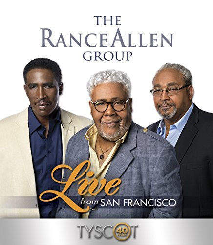 The Rance Allen Group Live From San Francisco