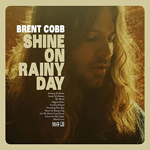 Brent Cobb Shine On Rainy Day (vinyl W Bo