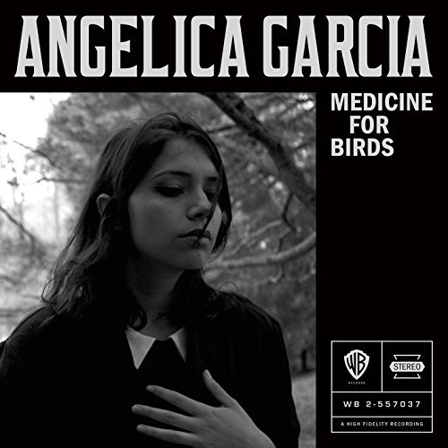 Angelica Garcia Medicine For Birds