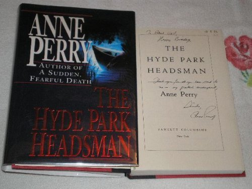 Anne Perry The Hyde Park Headsman