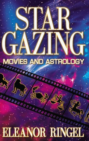 Eleanor Ringel Star Gazing Movies & Astrology