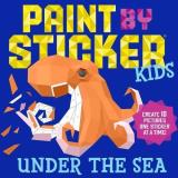 Workman Publishing Paint By Sticker Kids Under The Sea Create 10 Pictures One Sticker At