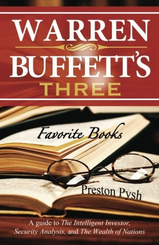 Preston George Pysh Warren Buffett's 3 Favorite Books A Guide To The Intelligent Investor Security Ana