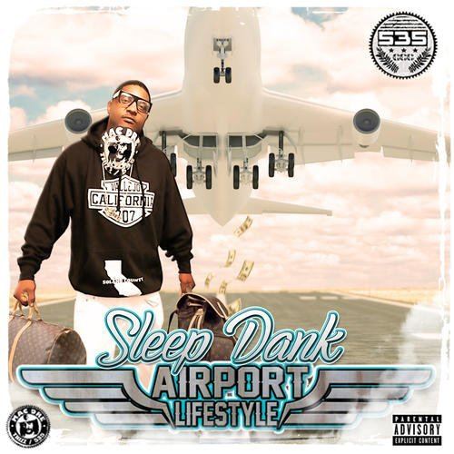 Sleepdank Airport Lifestyle Explicit