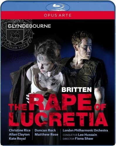 Britten Rice Clayton Rape Of Lucretia