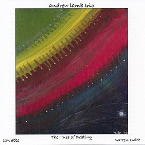 Andrew Lamb Hues Of Destiny