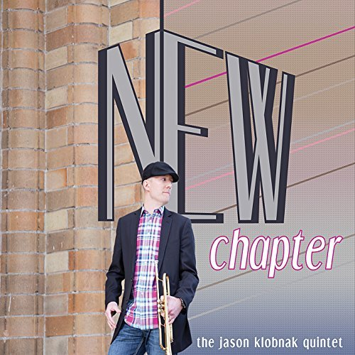 Jason Klobnak Quintet New Chapter