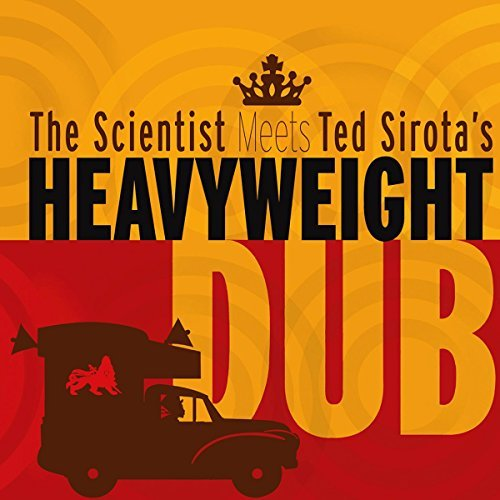The Scientist Meets Ted Sirota's Heavyweight Dub The Scientist Meets Ted Sirota's Heavyweight Dub 2lp CD