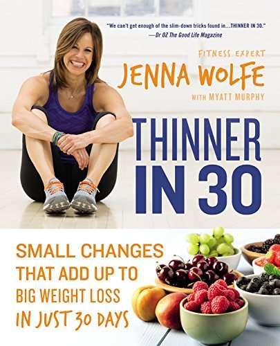 Jenna Wolfe Thinner In 30 Small Changes That Add Up To Big Weight Loss In J