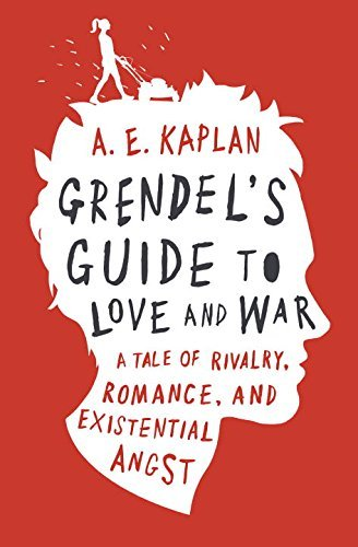 A. E. Kaplan Grendel's Guide To Love And War