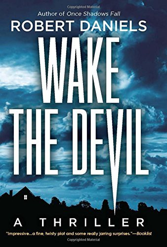 Robert Daniels Wake The Devil A Thriller