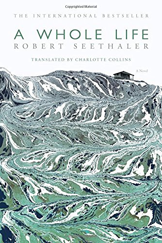 Robert Seethaler A Whole Life