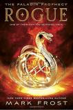 Mark Frost Rogue The Paladin Prophecy Book 3