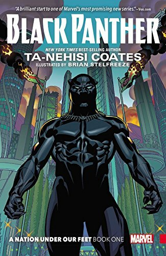 Ta Nehisi Coates Black Panther Book 1 A Nation Under Our Feet