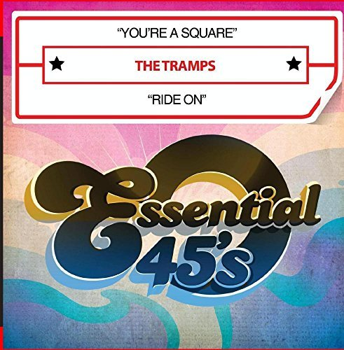 Tramps You're A Square Ride On