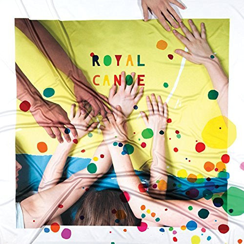 Royal Canoe Something Got Lost Between Her