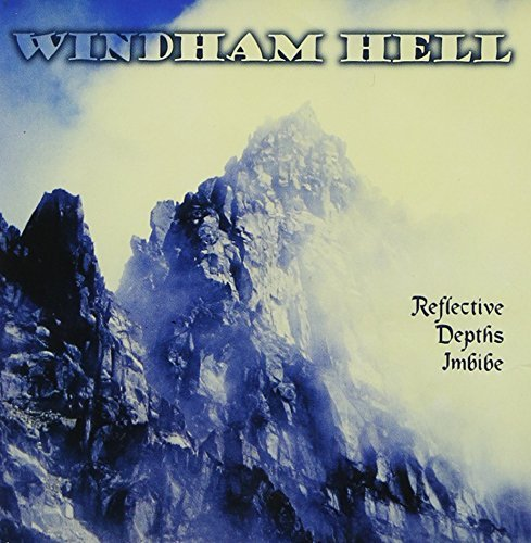 Windham Hell Reflective Depths Imbibe