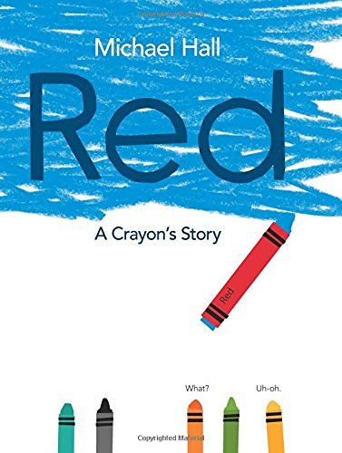 Michael Hall Red A Crayon's Story