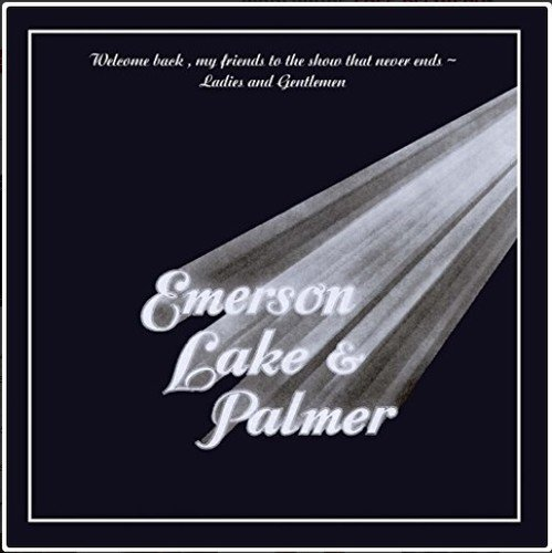 Emerson Lake & Palmer Welcome Back My Friends To The Show That Never End 2 CD Set