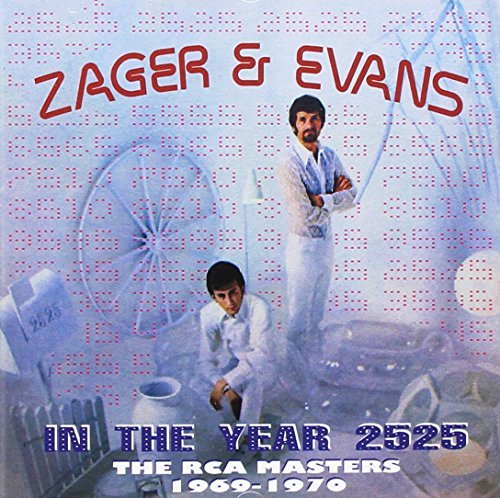 Zager & Evans In The Year 2525 Rca Masters Import Gbr