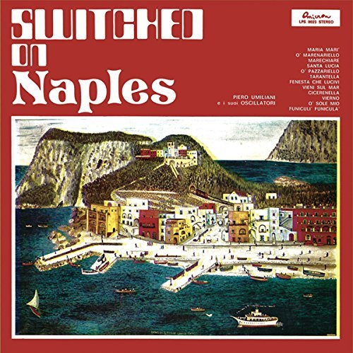 Piero Umiliani & I Suoi Oscillatori Switched On Naples Lp