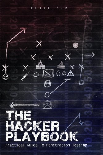 Peter Kim The Hacker Playbook Practical Guide To Penetration Testing