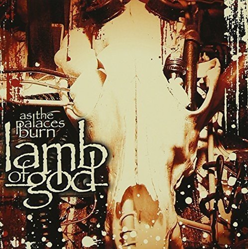 Lamb Of God As The Palaces Burn Import Gbr
